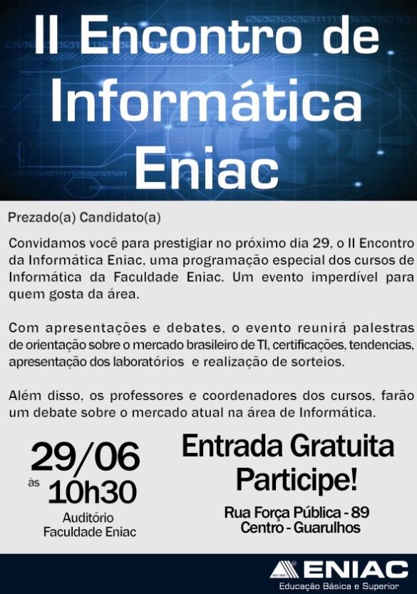 Neste sábado acontece o II Encontro de Informática Eniac.